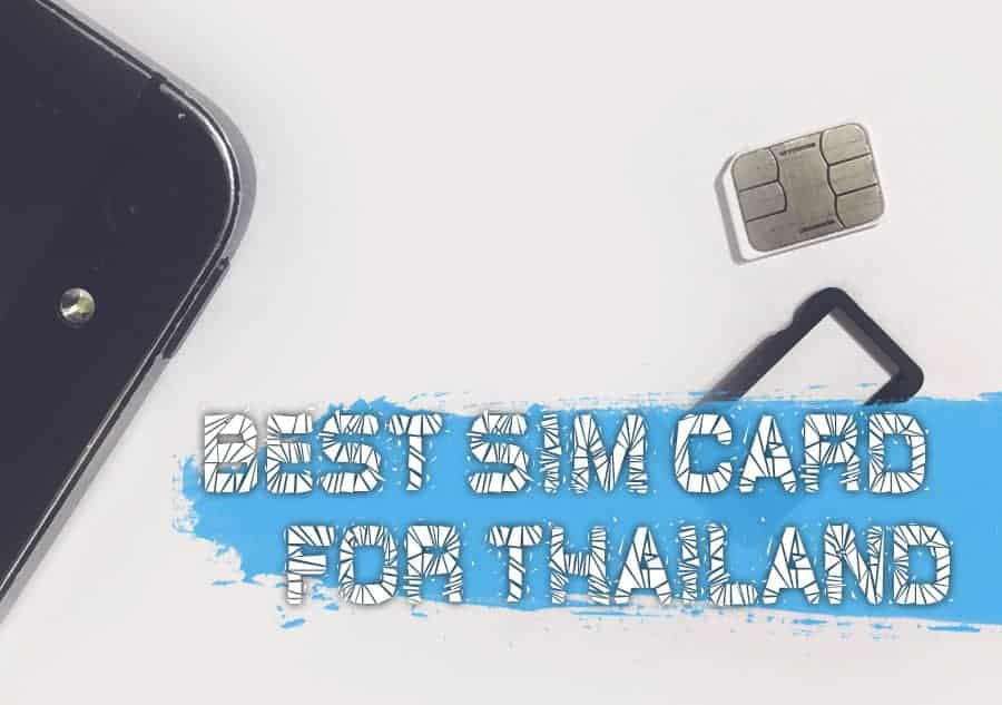 Best SIM card for tourists in Thailand