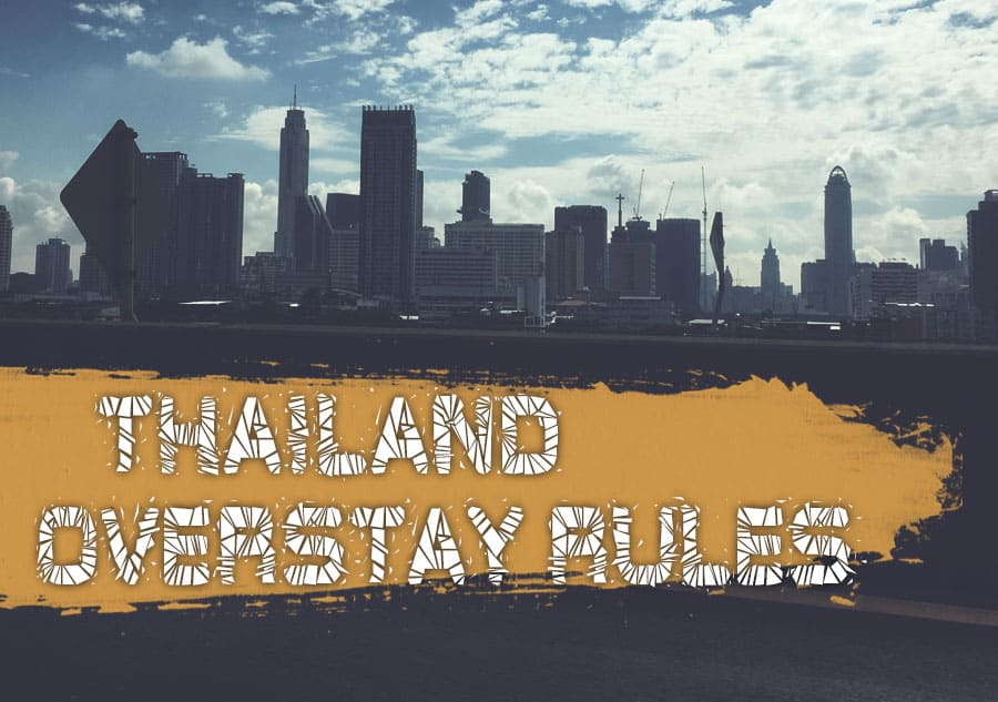 Thailand Overstay Rules