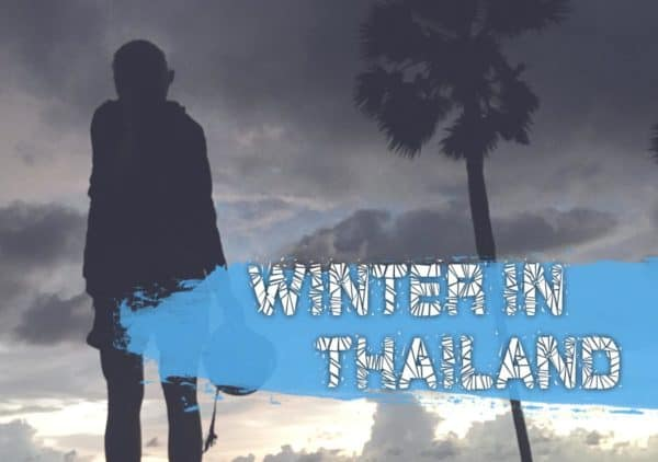 Winter In Thailand