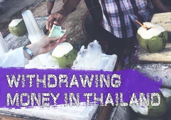 Withdrawing money in Thailand