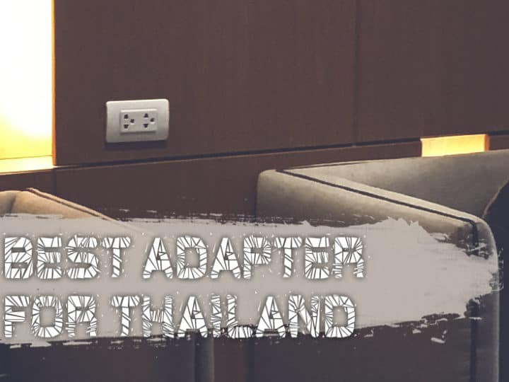 What Adapter Do I need For Thailand?