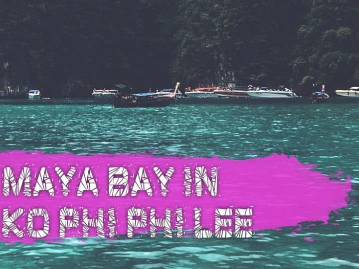 Is Maya Bay Closed 2020? (Reopen Info And Travel Tips)