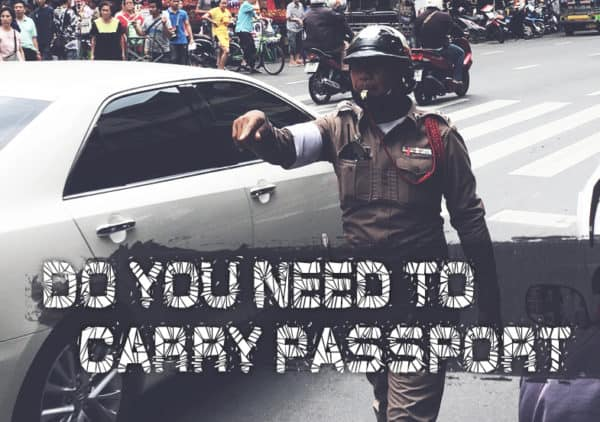Do you need to carry passport in Thailand