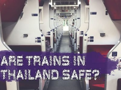 Are Trains In Thailand Safe? (Must-read Travel Tips Included)