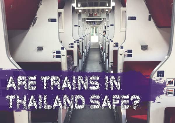 Are trains in Thailand safe?