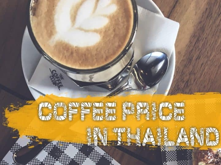 How Much Is Coffee In Thailand (Unique Coffee Experiences)