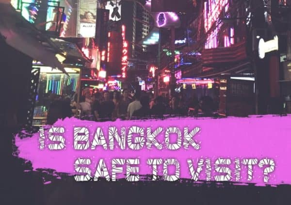 Is Bangkok Safe To Visit